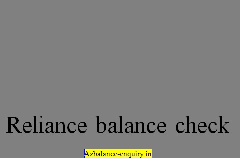 Reliance Balance Check – All Reliance Balance Enquiry USSD Codes