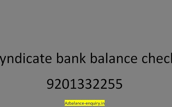 Syndicate Bank Balance Check Toll-Free Number Via Missed Call Alert